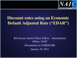 "Discount rates using an Economic Default Adjusted Rate (""EDAR"")"