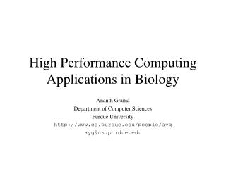 High Performance Computing Applications in Biology