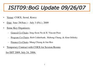 Venue : COEX, Seoul, Korea Date : June 28(Sun.) – July 3 (Fri.), 2009 Some Key Organizers:
