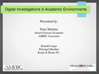 Digital Investigations in Academic Environments