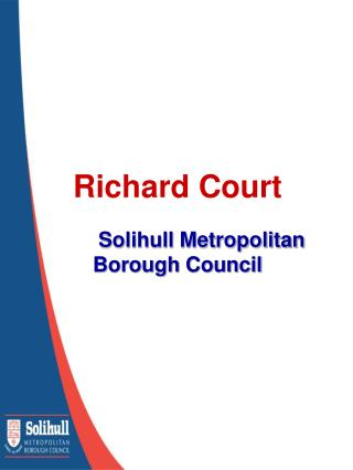 Richard Court Solihull Metropolitan Borough Council