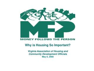 Why is Housing So Important?  Virginia Association of Housing and  Community Development Officials