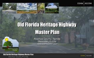 Old Florida Heritage Highway  Master Plan