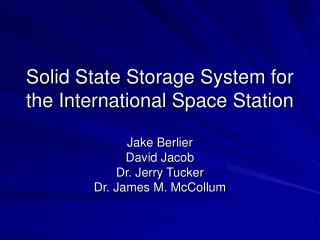 Solid State Storage System for the International Space Station