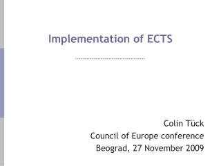 Implementation of ECTS