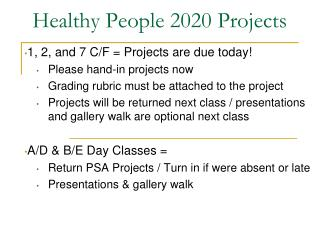 Healthy People 2020 Projects