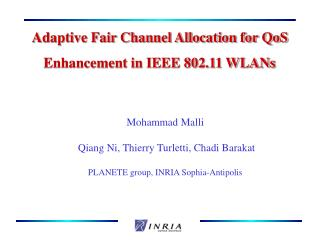 Adaptive Fair Channel Allocation for QoS       Enhancement in IEEE 802.11 WLANs