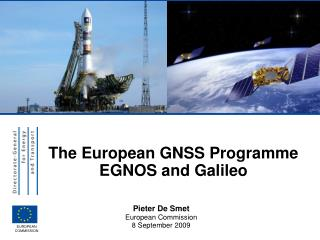 The European GNSS Programme EGNOS and Galileo