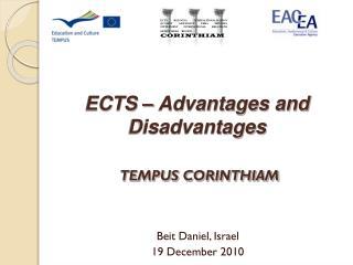 ECTS  – Advantages and Disadvantages TEMPUS CORINTHIAM