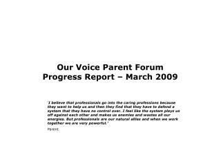Our Voice Parent Forum Progress Report – March 2009