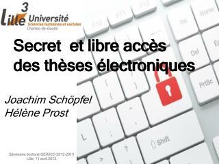 Secret  et libre accès des thèses électroniques