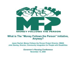 "What is The ""Money Follows the Person"" Initiative, Anyway?"