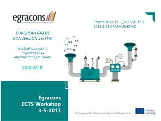 Egracons ECTS Workshop  3-5-2013 egracons.eu