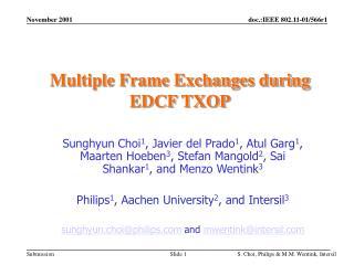 Multiple Frame Exchanges during EDCF TXOP