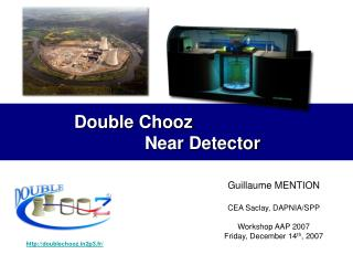 Double Chooz  				Near Detector