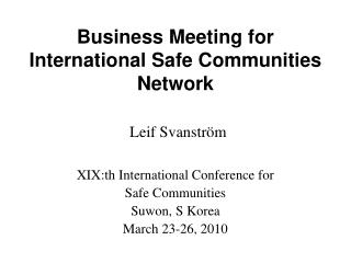 Business Meeting for International Safe Communities Network