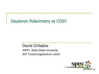 Deuteron Polarimetry at COSY