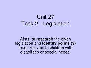 Unit 27  Task 2 - Legislation