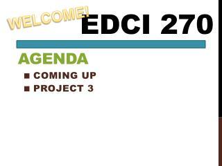 EDCI 270