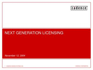 NEXT GENERATION LICENSING