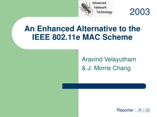 An Enhanced Alternative to the IEEE 802.11e MAC Scheme