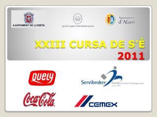 XXIII CURSA  DE S'È 2011