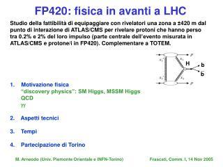 Studio della fattibilità di equipaggiare con rivelatori una zona a  ±420 m dal
