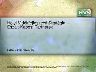 Helyi Vidékfejlesztési Stratégia – Észak-Kaposi Partnerek
