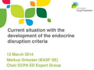 Current situation with the development of the endocrine disruption criteria