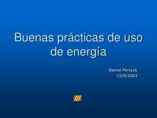 Buenas prácticas de uso de energía