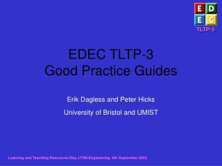 EDEC TLTP-3  Good Practice Guides