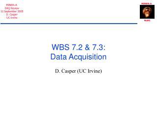 WBS 7.2 & 7.3: Data Acquisition