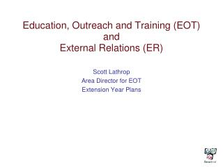 Education, Outreach and Training (EOT) and External Relations (ER)