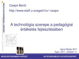 Csap� Ben? staff.u-szeged.hu/~csapo