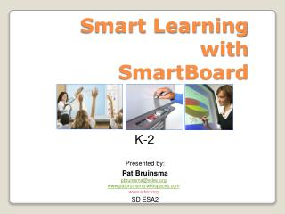 Smart Learning with  SmartBoard