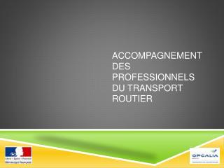 Accompagnement des professionnels du Transport Routier