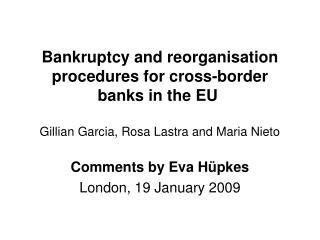Comments by Eva  Hüpkes London, 19 January 2009