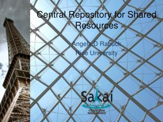 Central Repository for Shared Resources