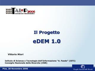 Il Progetto eDEM 1.0