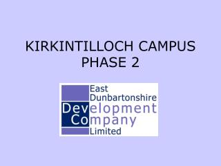 KIRKINTILLOCH CAMPUS PHASE 2