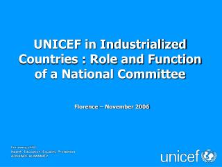 UNICEF in Industrialized Countries : Role and Function of a National Committee