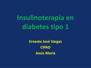 Insulinoterapia en diabetes tipo 1