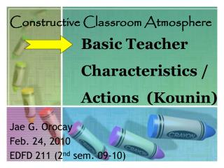 Basic Teacher  Characteristics /  Actions  (Kounin)