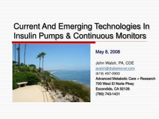 Current And Emerging Technologies In Insulin Pumps & Continuous Monitors