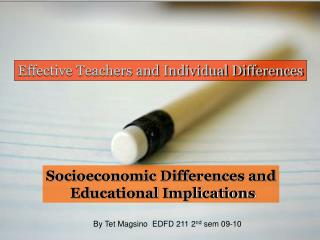 Effective Teachers and Individual Differences