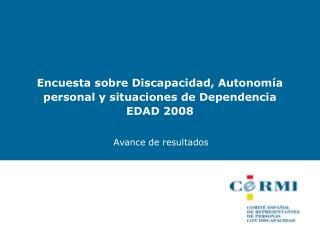 Encuesta sobre Discapacidad, Autonomía personal y situaciones de Dependencia EDAD 2008