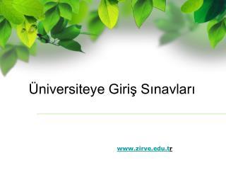 Üniversiteye Giriş Sınavları