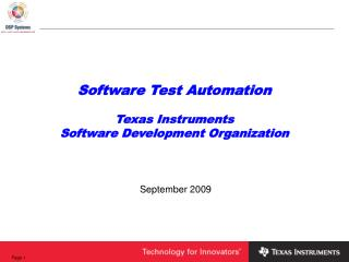 Software Test Automation  Texas Instruments Software Development Organization