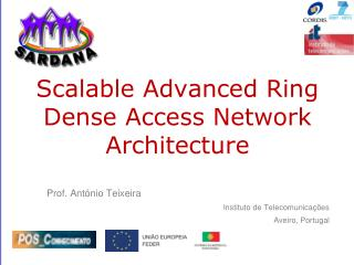 Scalable  Advanced Ring Dense Access Network  Architecture