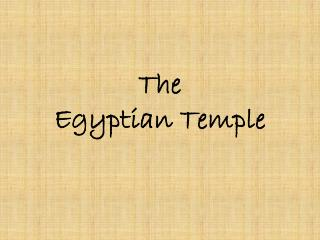 The  Egyptian Temple